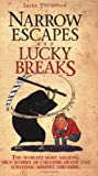 Narrow Escapes and Lucky Breaks, Irene Thompson, 1844544435