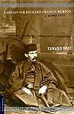 Captain Sir Richard Francis Burton: A Biography