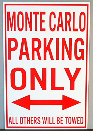 sign Metal Street Sign Monte Carlo Parking ONLY 12 X 18 ()