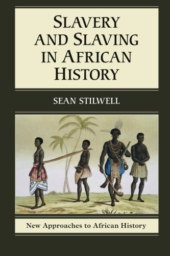 Search : Slavery and Slaving in African History (New Approaches to African History)