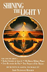 Shining the Light V: Humanity is Going to Make It! (Shining the Light Series, Book 5)