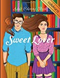 Sweet Lover Adult Coloring Book: Love Quotes