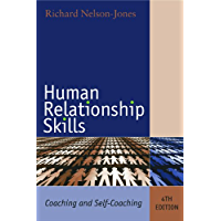 Human Relationship Skills: Coaching and Self-Coaching (English Edition)
