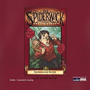Gefährliche Suche (Die Spiderwick Geheimnisse 2) Hörbuch