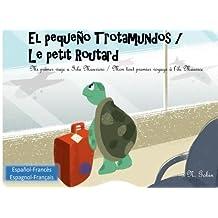 El pequeno Trotamundos / Le petit Routard: Libro bilingue para ninos de 1 - 6 anos (espanol - frances) Livre bilingue pour enfants (francais - espagnol) Mi primer viaje a Isla Mauricio - Mon tout premier voyage a l'ile Maurice