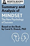 Download Summary and Analysis of Mindset: The New Psychology of Success: Based on the Book by Carol S. Dweck, PhD (Smart Summaries) in PDF ePUB Free Online