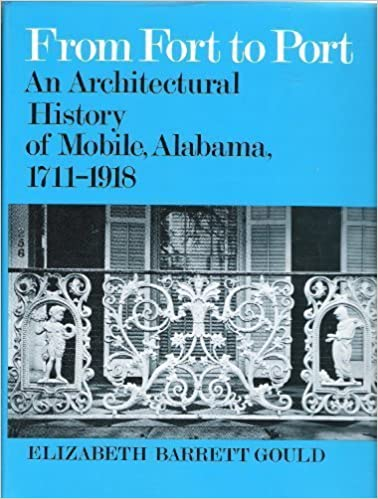 Download online From Fort to Port: An Architectural History of Mobile, Alabama, 1711-1918 PDF, azw (Kindle), ePub, doc, mobi