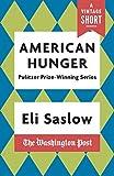 American Hunger: The Pulitzer Prize-Winning Washington Post Series (A Vintage Short) Pdf