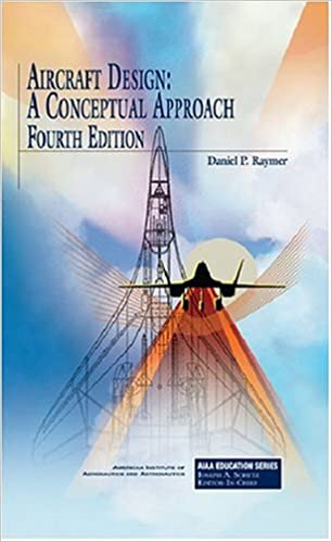 Aircraft Design A Conceptual Approach Fourth Edition Pdf