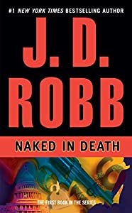 Mass Market Paperback Naked in Death (In Death, Book 1) Book