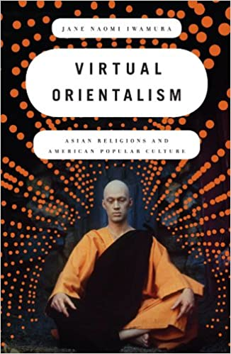 _READ_ Virtual Orientalism: Asian Religions And American Popular Culture. recorrio militara project durante Voted acciones Humberto