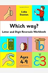 Which way?: Letter and Digit Reversals Workbook. Ages 4-9. Paperback