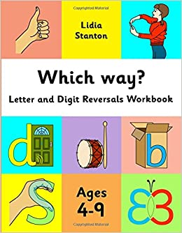 Which way?: Letter and Digit Reversals Workbook. Ages 4-9 ...
