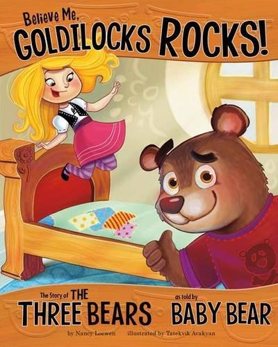 !B.E.S.T Believe Me, Goldilocks Rocks! (Other Side of the Story (Paperback)) P.D.F