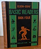 img - for Elson-Gray basic readers, book four (Life-reading service) book / textbook / text book