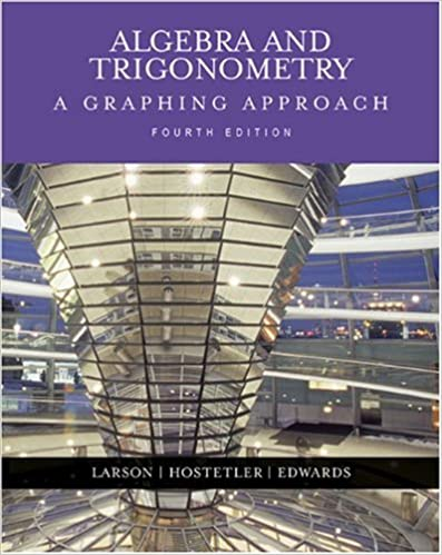 Algebra and trigonometry a graphing approach 4th edition ron algebra and trigonometry a graphing approach 4th edition 4th edition fandeluxe Choice Image