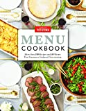 America's Test Kitchen Menu Cookbook: Kitchen-Tested Menus for Foolproof Dinner Parties