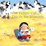 img - for Felipa y el Dia de los Muertos (Spanish Edition) book / textbook / text book