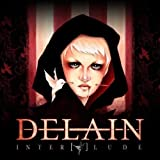 Interlude (CD+DVD) by Delain (2013-05-07)