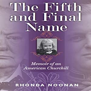 The Fifth and Final Name: Memoir of an American Churchill Audiobook