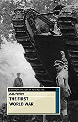 The First World War (European History in Perspective)