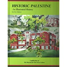 Historic Palestine: An Illustrated History