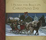 img - for I Heard the Bells on Christmas Day book / textbook / text book