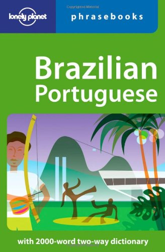 Brazilian Portuguese: Lonely Planet Phrasebook (English and Spanish Edition) pdf