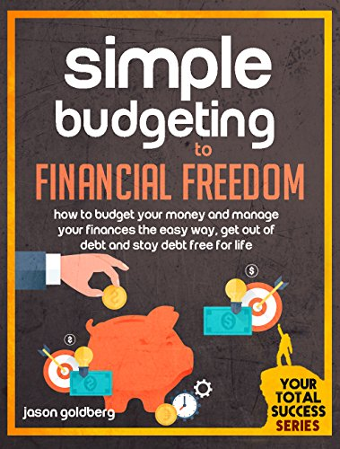 amazon com simple budgeting to financial freedom how to budget
