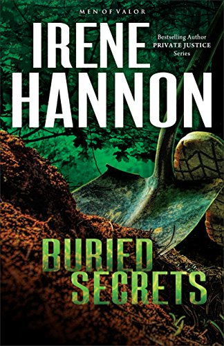 Buried Secrets (Men of Valor Book #1): A Novel