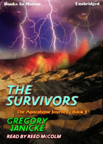 Download The Survivors by Gregory Janicke (The Apocalypse Journey Series, Book 2) from Books In Motion.com ebook