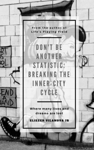 Don't Be Another Statistic: (Breaking the Inner-City Cycle) cover