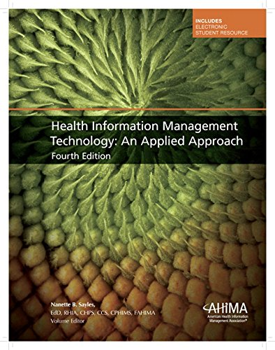 Health Information Management Technology: An Applied Approach (4th Edition)