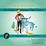 Paul Bunyan and Other American Tall Tales | Melody Warnick