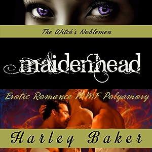 Maidenhead: Erotic Romance MMF Polyamory Audiobook