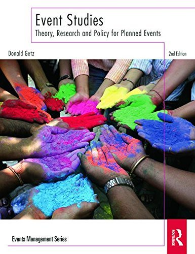 Event Studies: Theory, Research and Policy for Planned Events (Events Management) by Donald Getz (2012-04-22) por Donald Getz