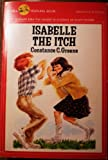 Isabelle the Itch, Constance C. Greene, 0440443458