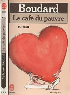 Le Café du pauvre, Boudard, Alphonse