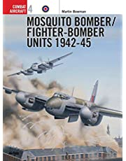 Mosquito Bomber/Fighter-Bomber Units 1942–45