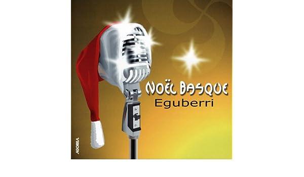 Noël Basque - Eguberri de Various artists en Amazon Music ...