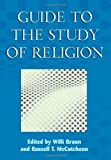 Guide to the Study of Religion, McCutcheon, Russell, 0304701769