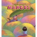 Too Many Mangos