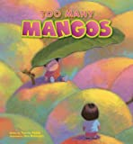 Too Many Mangos (Hardcover)~ Tammy Paikai (Author), Don Robinson (Illustrator)