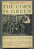 img - for The Corn is Green: A comedy in three acts book / textbook / text book