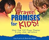 Prayer Promises for Kids, Kay Kuzma and Brenda Walsh, 0816323437