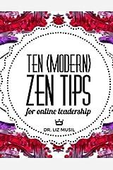 Ten (Modern) Zen Tips for Online Leadership Paperback