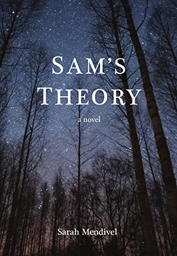 Sam's Theory by [Mendivel, Sarah]