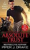 Absolute Trust (True Heroes)
