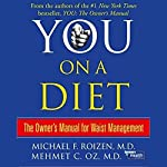 You: On a Diet: The Owner's Manual for Waist Management | Michael F. Roizen,Mehmet C. Oz