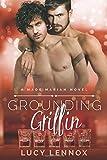 Grounding Griffin: A Made Marian Novel (Volume 4)
